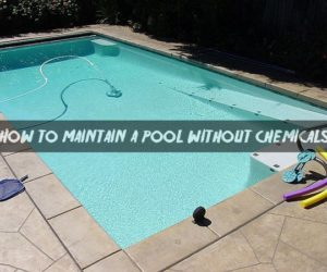 How to maintain a pool without chemicals