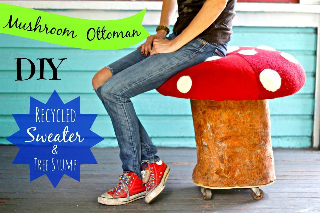 Mushroom ottoman - treestump