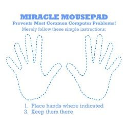 Funny Mousepad for Your Office or Home Desk