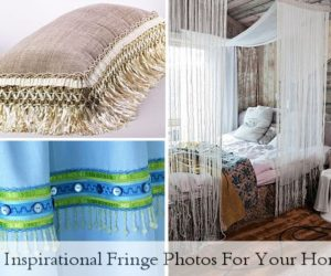 15 Inspirational Fringe Photos For Your Home