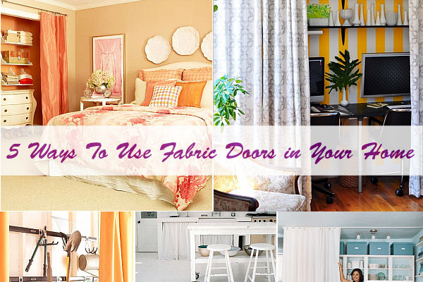 Home Decorating Trends u2013 Homedit & 5-Ways-To-Use-Fabric-Doors-in-Your-Home.jpg