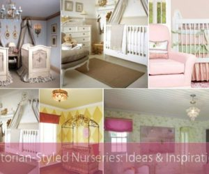 Victorian-Styled Nurseries: Ideas & Inspiration