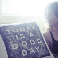 Today Is A Good Day:Cheerful Cushion Cover