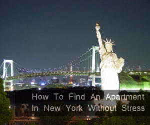 How To Find An Apartment In New York Without Stress