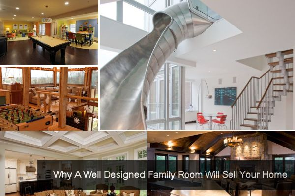 Why A Well Designed Family Room Will Sell Your Home