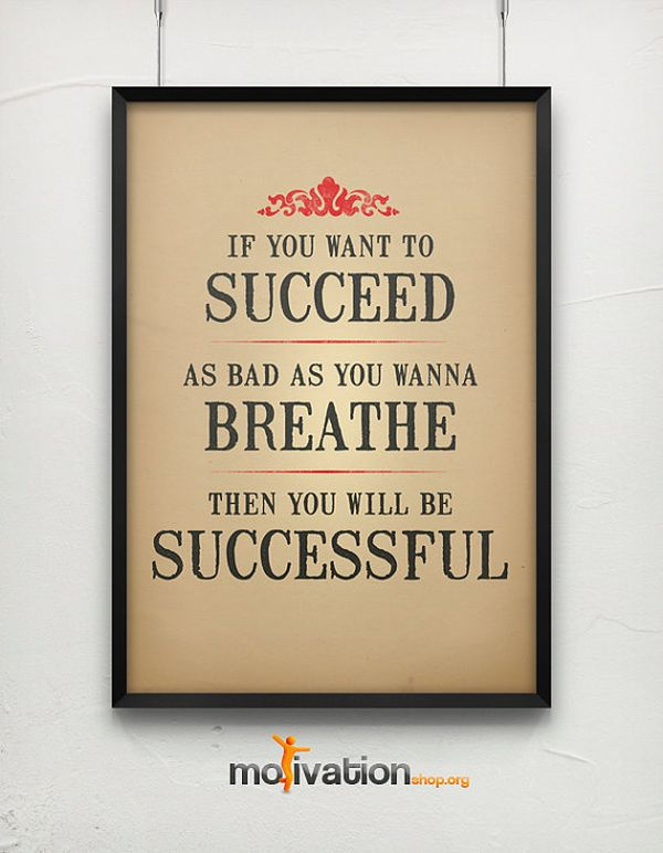 Motivational Posters That Will Get You Through A Harsh Day At The