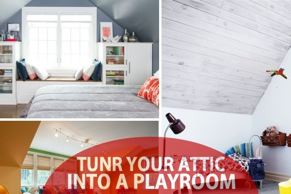 small attic space design ideas - Turn The Attic Into A Perfect Play Area For The Kids 25