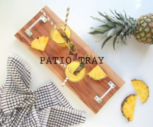 DIY Serving Patio Tray