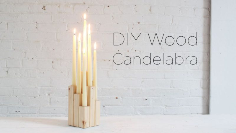 DIY Wooden Candle Holder – Candelabra with High Style at Low Cost