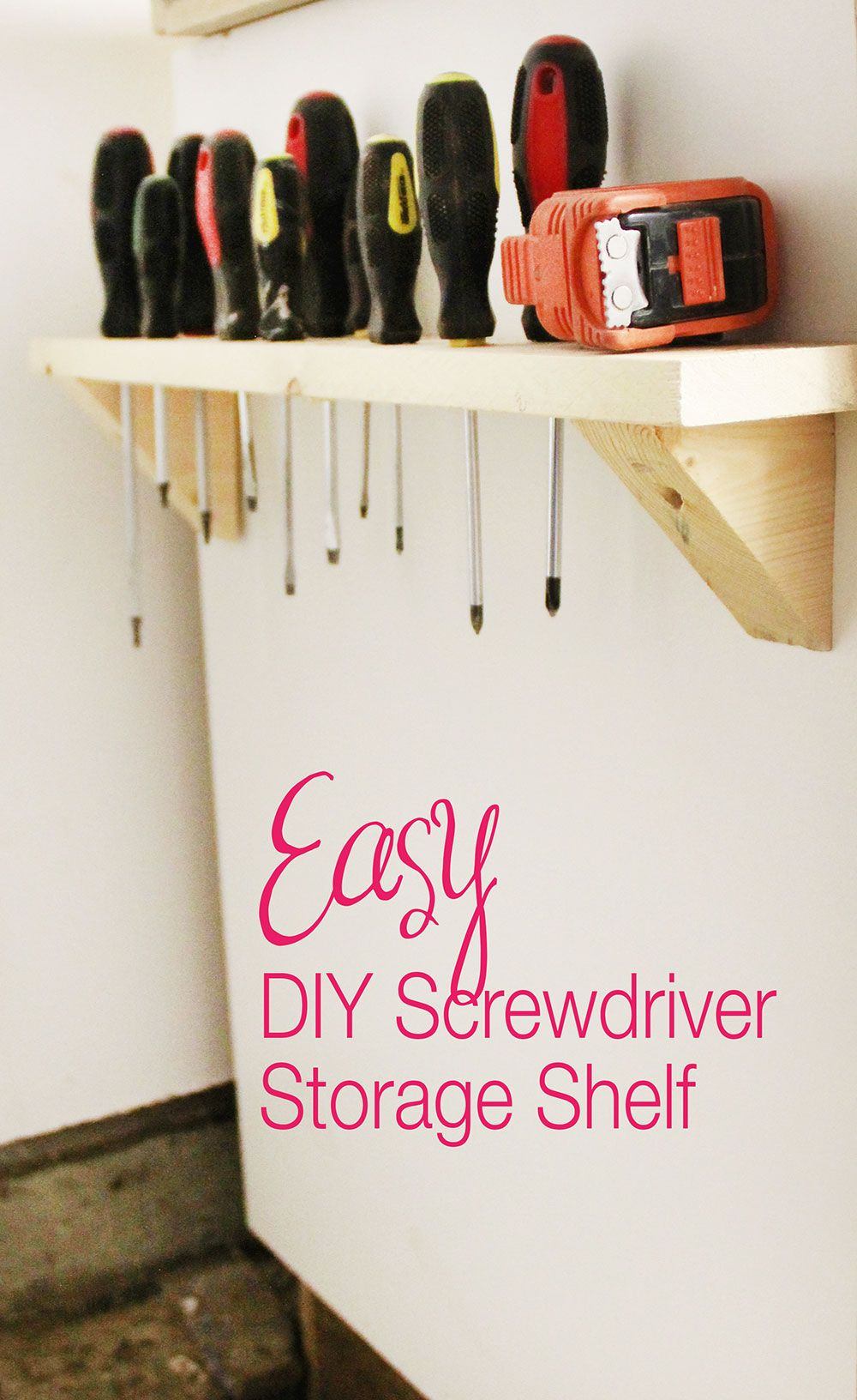 Shelf for screwdriver storage
