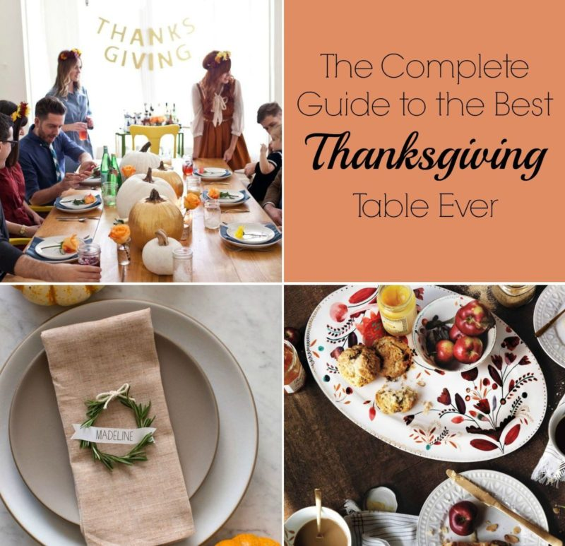 The Complete Guide to The Best Thanksgiving Table Ever
