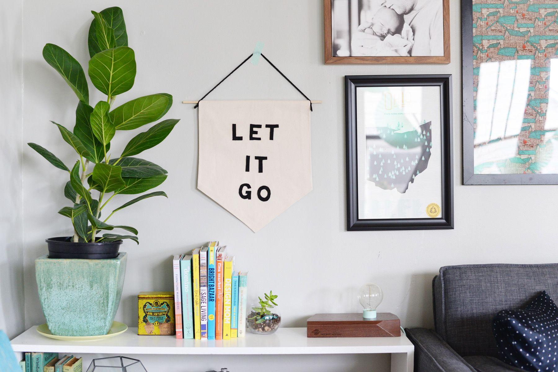 Let it Go Banner - Wall art diy