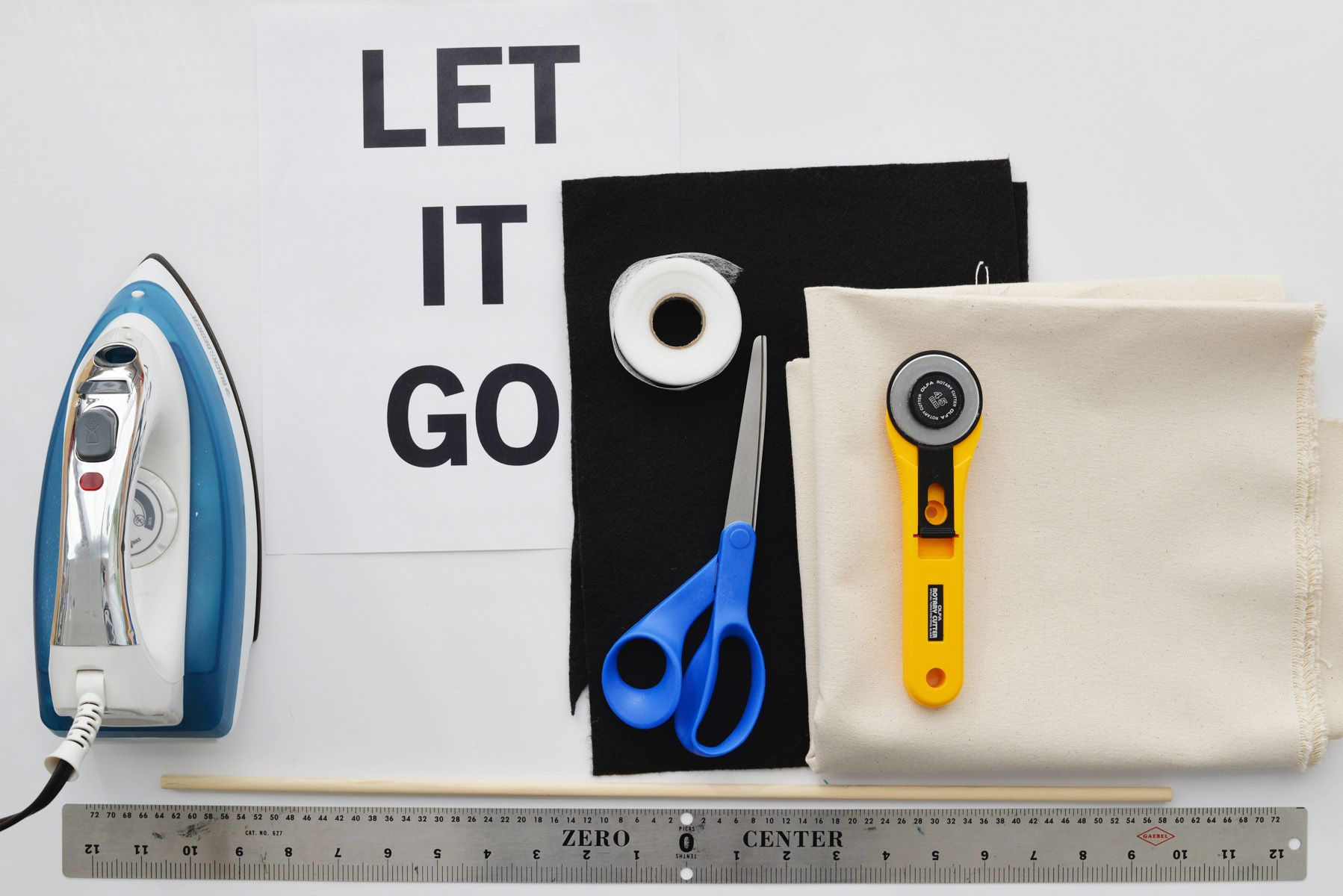 Materials to create a LET IT Go banner