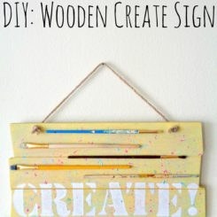 DIY: Wooden Create Sign