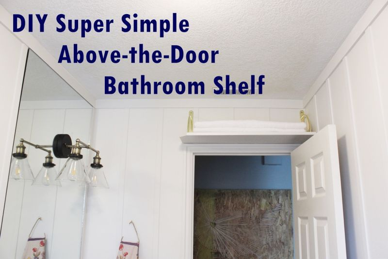 Diy simple above the door bathroom storage shelf for Above door decoration
