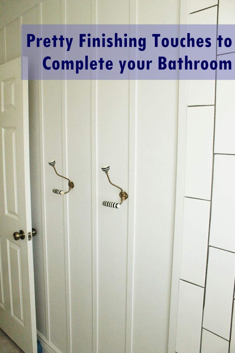 DIY Bathroom Finishing Touches
