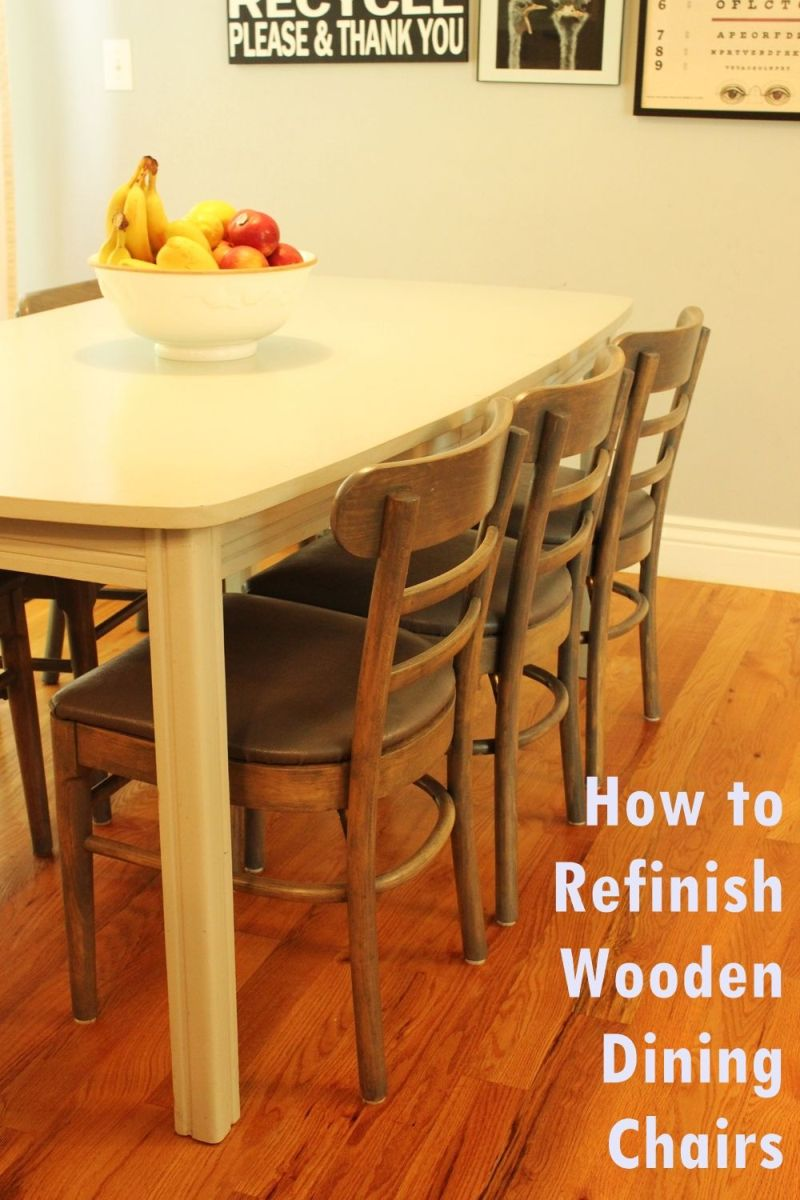 How To Refinish Wooden Dining Chairs A Step By Guide From Start Finish