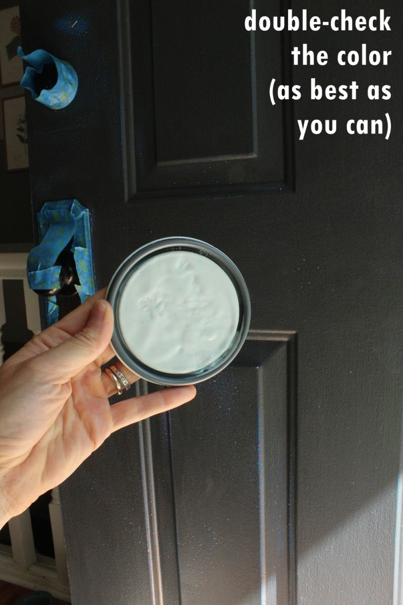 Double check the color you choose for door paint