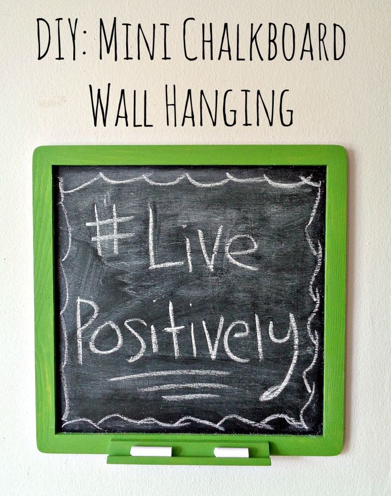 DIY Mini Chalkboard Wall Hanging