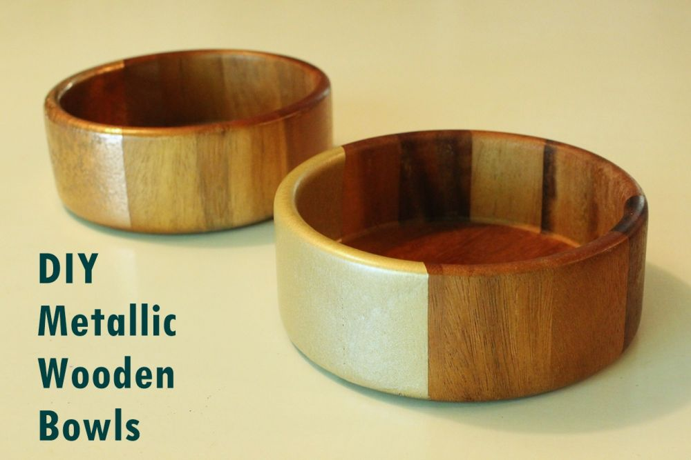 DIY Metallic Accented Wooden Bowls