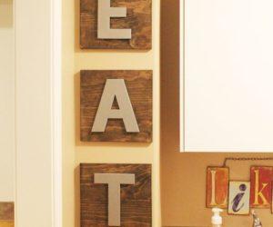 DIY Kitchen Décor: EAT Boards