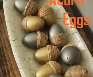 Acorn Eggs for Fall: Simple Thanksgiving Décor