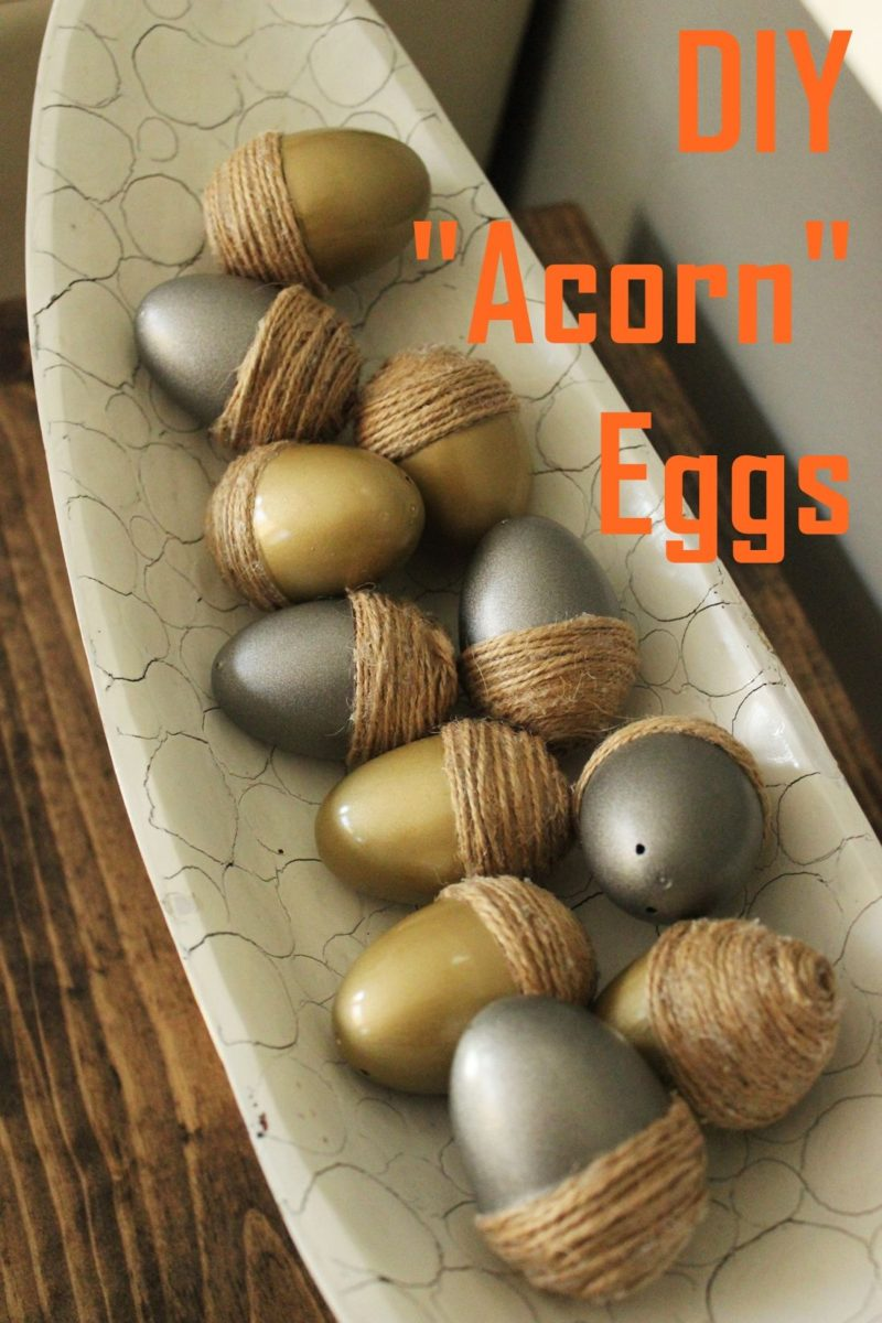 Acorn Plastic Eggs for Fall: Simple Thanksgiving Décor