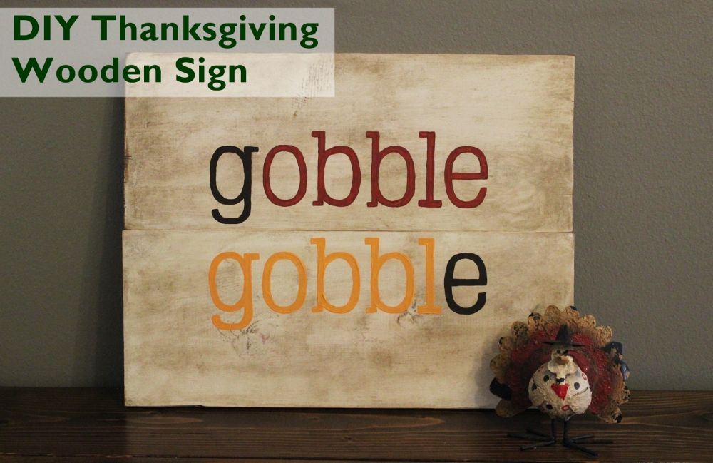 Gobble Gobble Wood Sign