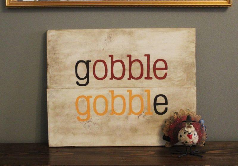 Thanksgiving Sign: DIY Wooden Gobble Gobble