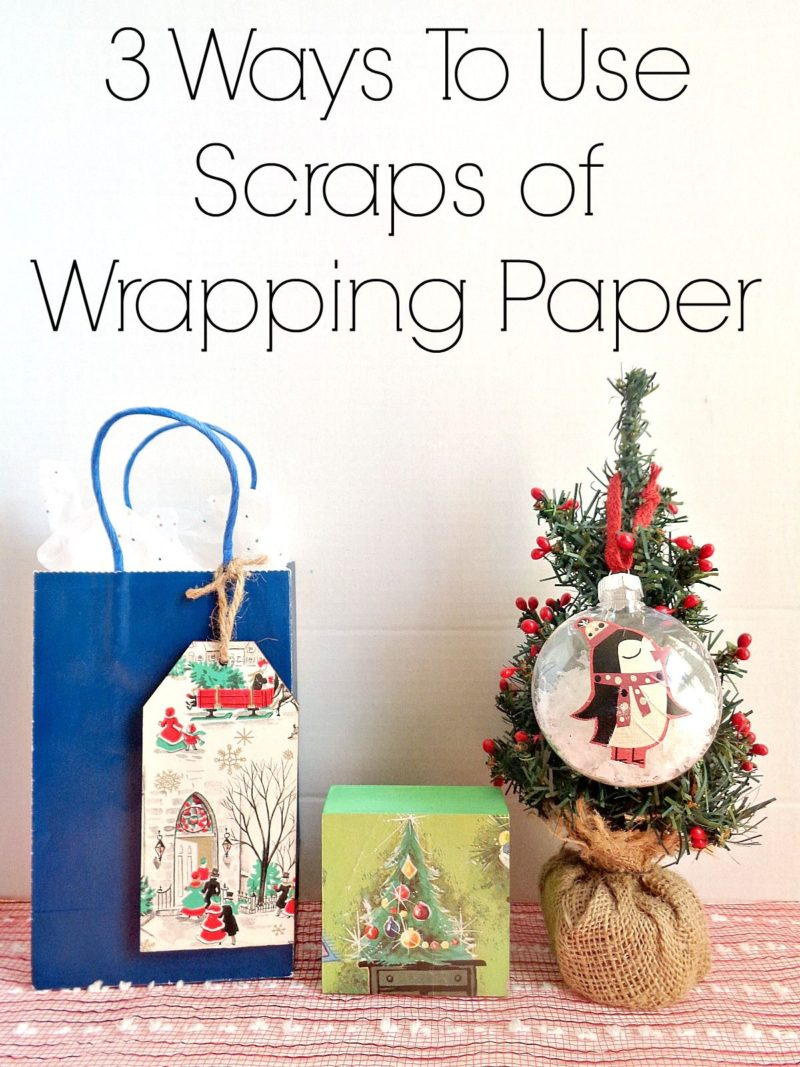 3 Ways To Use Scraps Of Wrapping Paper