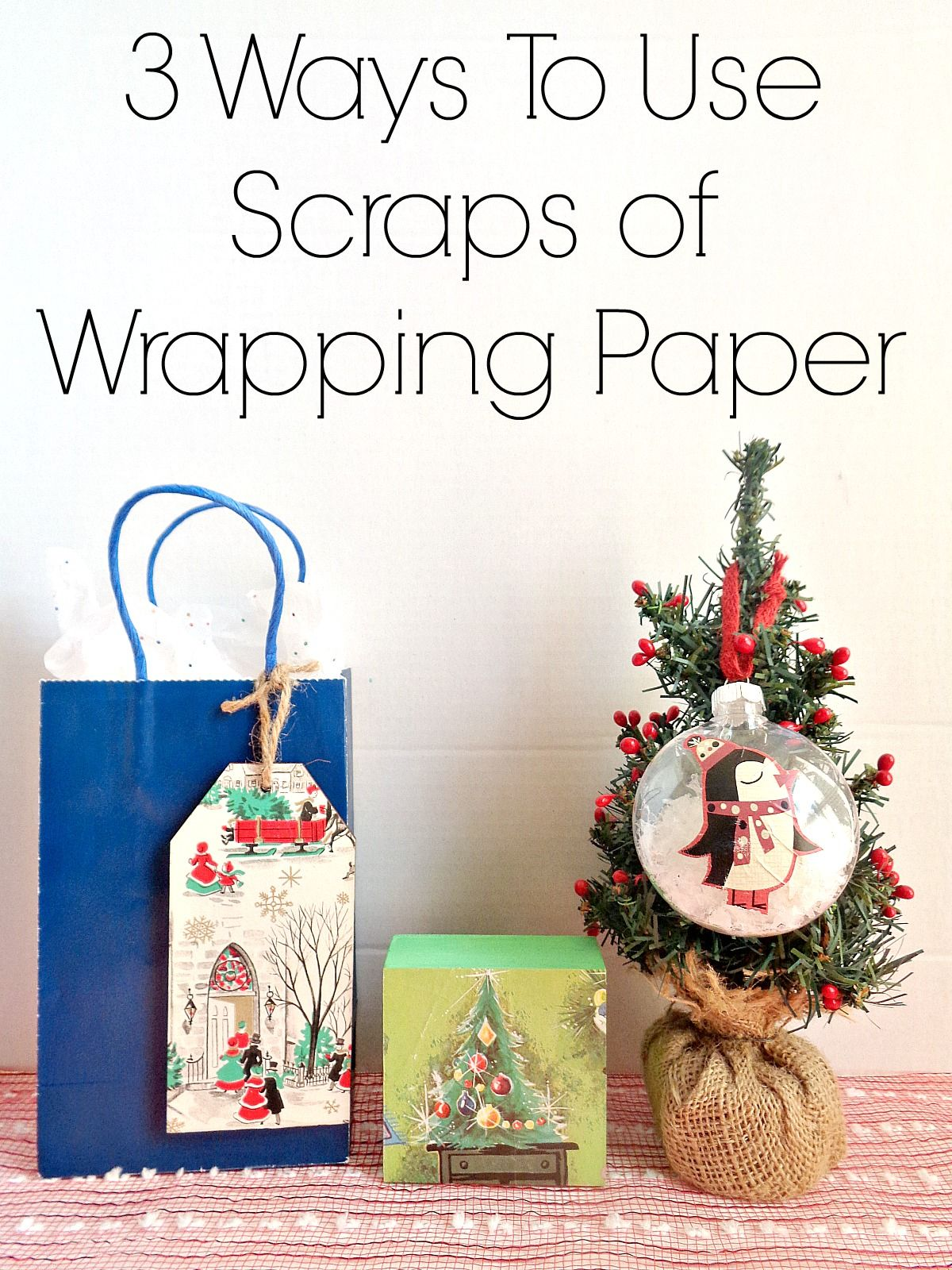 Ways To Use Scraps Of Wrapping Paper