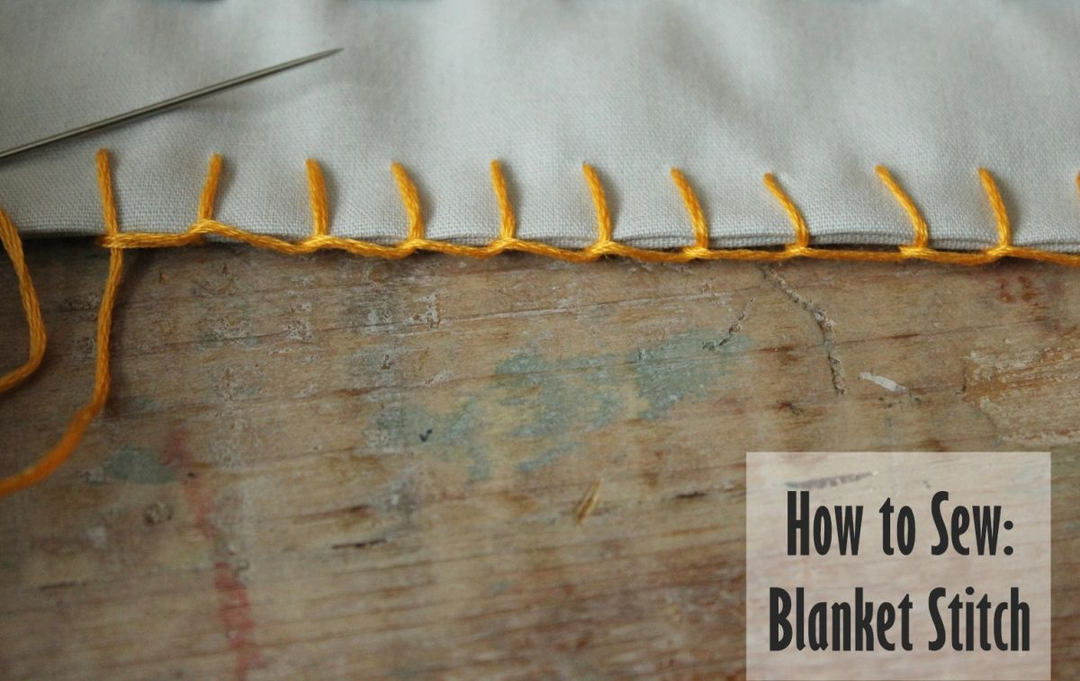 How to Sew- Blanket Stitch