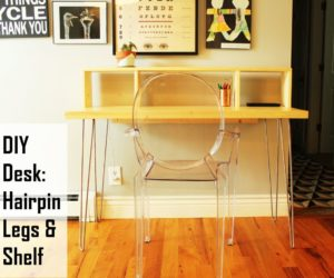 How To Build A Contemporary Desk with Shelf and Hairpin Legs