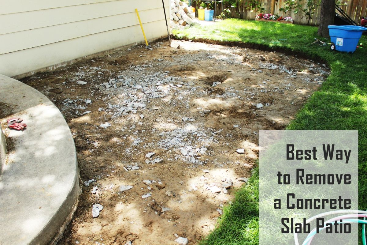 Best Way to Remove Concrete Slabs on a Patio Broken Cement Backyards Ideas on backyard food ideas, backyard furniture ideas, small backyard ideas, backyard sand ideas, backyard gravel ideas, backyard water ideas, sloped backyard ideas, backyard rock ideas, backyard floor ideas, backyard tile ideas, backyard paint ideas, backyard landscaping ideas, backyard brick ideas, backyard slate ideas, backyard construction ideas, backyard wood ideas, backyard building ideas, backyard stone ideas, backyard grass ideas, backyard pavers ideas,