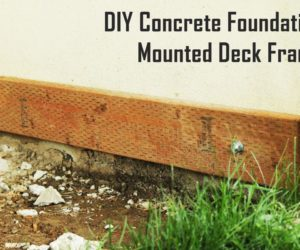 How to Mount a Deck Frame to Concrete Foundation