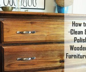 How to Clean and Polish Wood Furniture