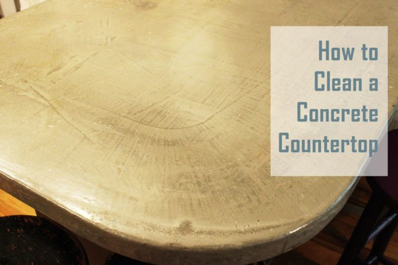 How to Clean a Concrete Countertop
