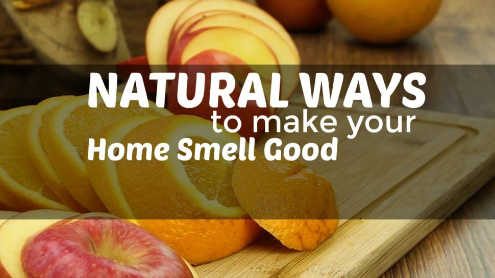 Natural Ways to Make Your Home Smell Good