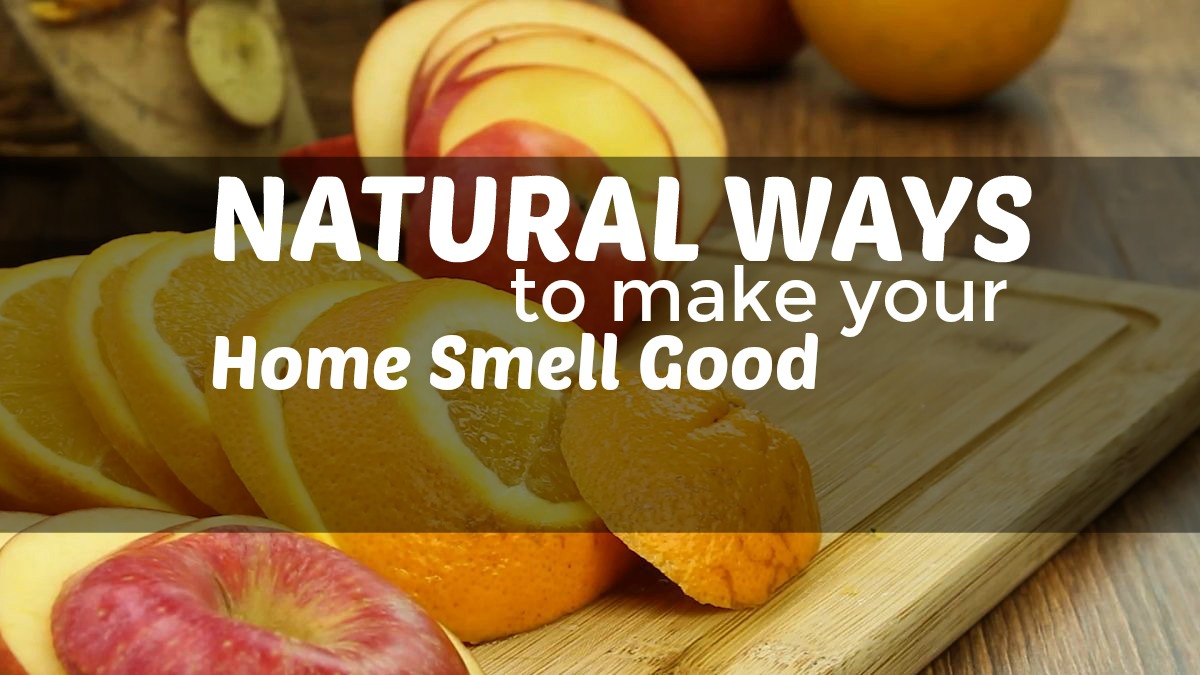 Natural ways to make your home smell good for What makes house smell good
