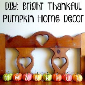 Bright Thankful Pumpkin Home Decor