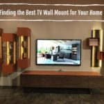 TV Wall Mount Research Guide: Finding the Best TV Wall Mount for Your Space