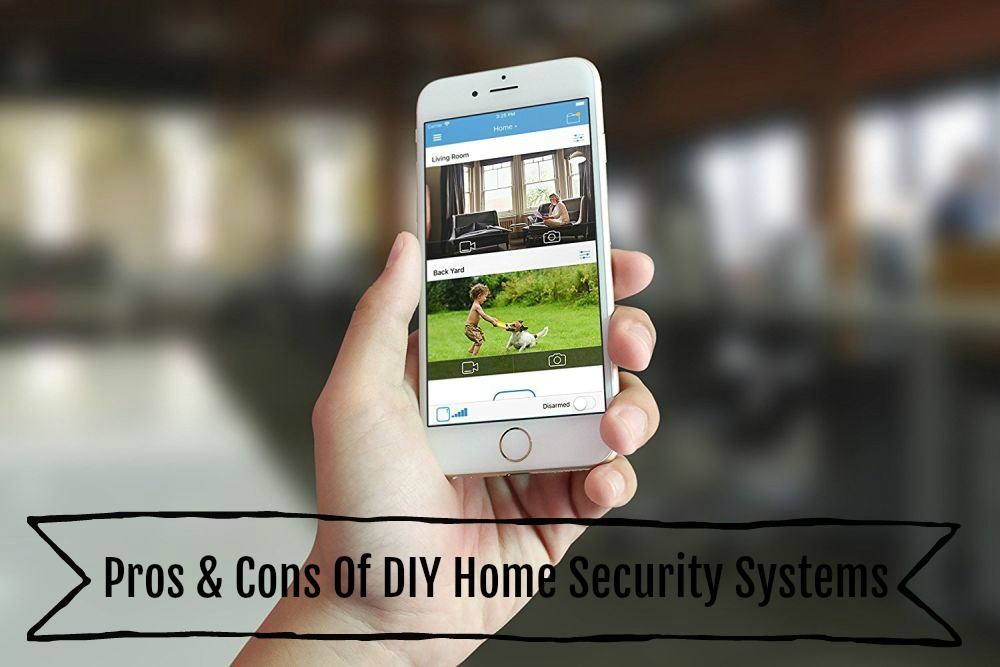 Pros & Cons Of DIY Home Security Systems