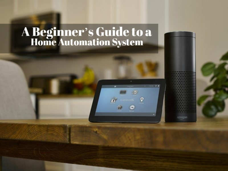 A Beginner's Guide to a Home Automation System