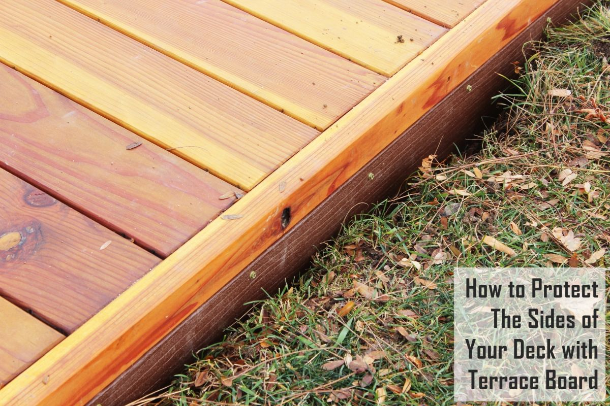 How to protect the sides of your low deck with terrace board for Terrace board