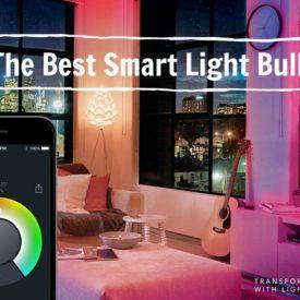 The Best Smart Light Bulbs