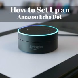 How to Set Up an Amazon Echo Dot