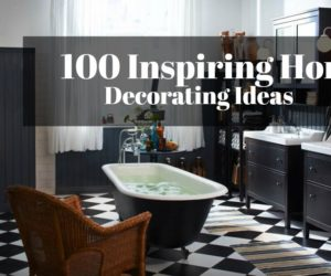 100 Inspiring Home Decorating Ideas for Any Style, Any Space