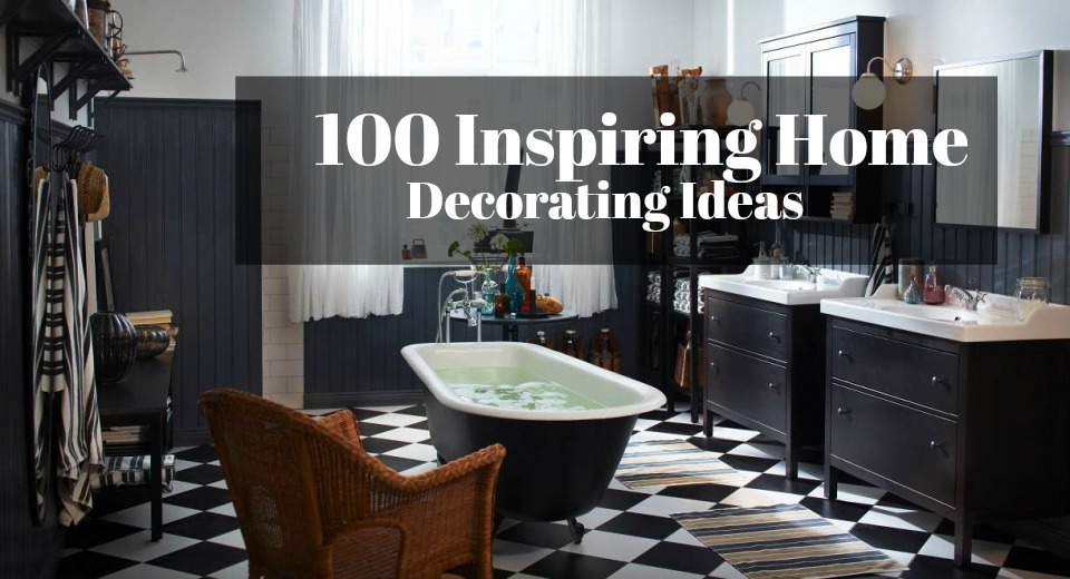 100 Inspiring Home Decorating Ideas For Any Style Any Space - New-home-decorating-ideas