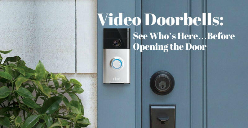 Wireless Video Doorbell for a Smarter, More Convenient, and Safer Home