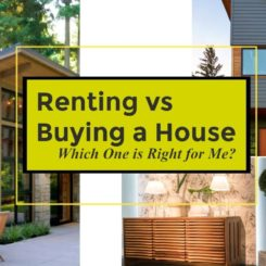 Renting vs Buying a House: Which One is Right for Me